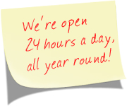 A sticky note titled We're open 24 hours a day, all year round!